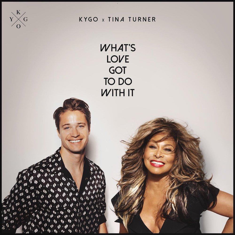 Kygo & Tina Turner